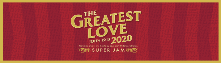 The Greatest Love 2020 - Super Jam
